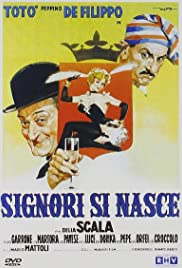 Signori si nasce (1960) Poster - Movie Forum, Cast, Reviews