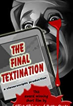 The Final Textination