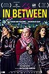 In Between (2016)