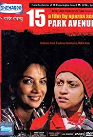 15 Park Avenue (2005) Poster - Movie Forum, Cast, Reviews