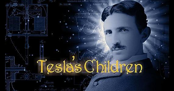 New full movie hd download Tesla's Children by Michael Almereyda [mkv]