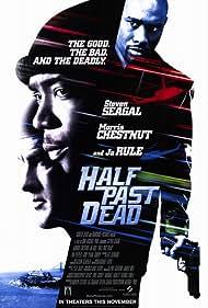 Half Past Dead (2002) Poster - Movie Forum, Cast, Reviews