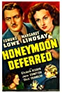 Honeymoon Deferred (1940) Poster