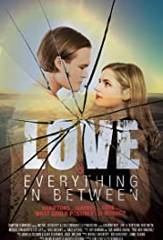 Love & Everything in Between Poster
