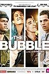 The Bubble (2006)