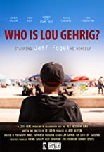 Who Is Lou Gehrig?