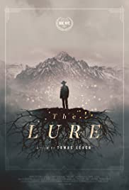 The Lure(2016) Poster - Movie Forum, Cast, Reviews