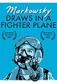 Markowsky Draws in a Fighter Plane Poster