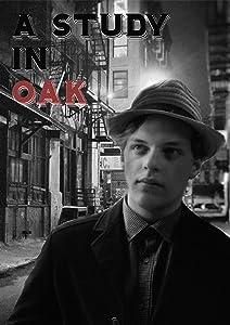 Flv movie downloads A Study in Oak [DVDRip]