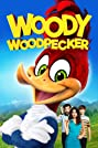 Woody Woodpecker (2017) Poster