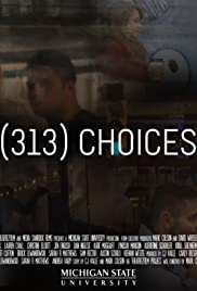 (313) Choices Poster
