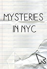 Mysteries in Nyc: An Interactive Series (2016)
