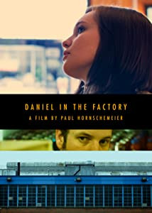 Full movies watching Daniel in the Factory [h264]