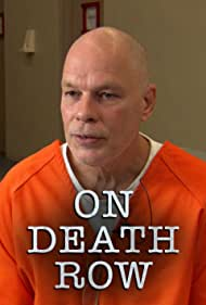 On Death Row (2012) Poster - TV Show Forum, Cast, Reviews