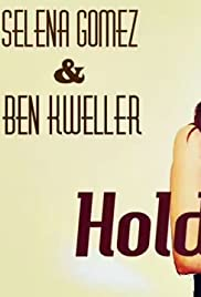 Ben Kweller & Selena Gomez: Hold On