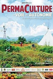 Permaculture, la voie de l'autonomie Poster