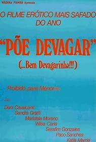 Põe Devagar... Bem Devagarinho (1983)