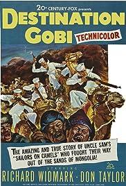 Destination Gobi(1953) Poster - Movie Forum, Cast, Reviews