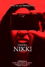 Goodbye, Nikki