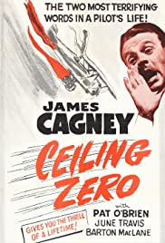 Ceiling Zero (1936) Poster - Movie Forum, Cast, Reviews