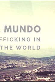 La Mitad del Mundo: Surviving Sex Trafficking in the Middle of the World Poster