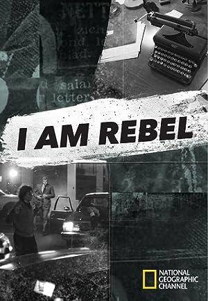Where to stream I Am Rebel