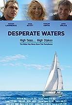 Desperate Waters