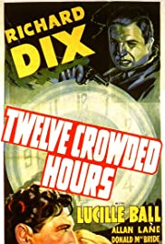 Twelve Crowded Hours Poster