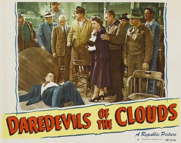 Russell Arms, Roy Bucko, James Cardwell, Mae Clarke, Frank O'Connor, Edward Gargan, Robert Livingston, and Grant Withers in Daredevils of the Clouds (1948)