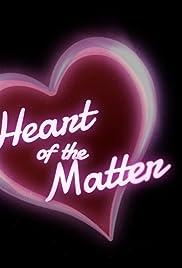 Heart of the Matter Poster