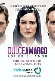 Dulce Amargo Poster