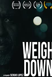 Weigh Down Poster