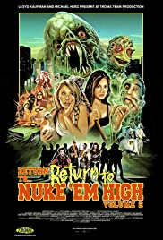 Return to Return to Nuke 'Em High Aka Vol. 2 Poster
