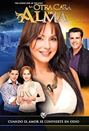 La Otra Cara del Alma (TV Series 2012– ) - IMDb