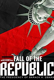 Fall of the Republic: The Presidency of Barack Obama Poster