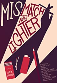 Mismatch and Lighter Poster
