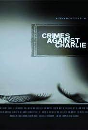 Crimes Against Charlie Poster