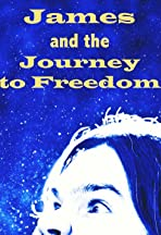 James and the Journey to Freedom