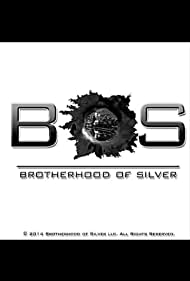 BoS: Brotherhood Of Silver (2020)