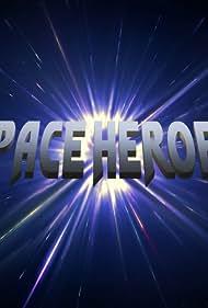 Space Heroes (2021)