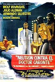 Neutrón contra el Dr. Caronte Poster