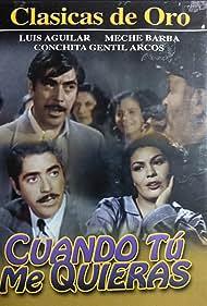 Cuando tú me quieras (1951)