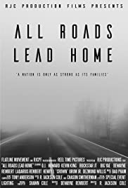 All Roads Lead Home the Documentary