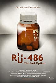 RU-486: The Last Option Poster