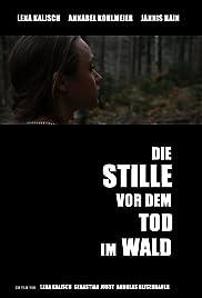 Die Stille nach dem Tod im Wald Poster
