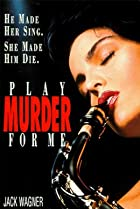 Play Murder for Me (1990) Poster