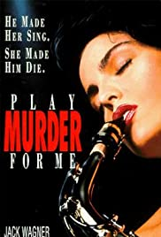 Play Murder for Me Poster