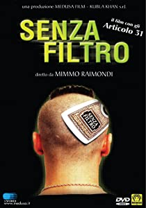 Senza filtro full movie download mp4