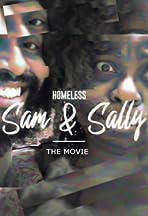 Homeless Sam & Sally - The Movie