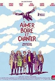 Aimer, boire et chanter (2014) Poster - Movie Forum, Cast, Reviews